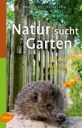 "Buch Tipp: ""Natur sucht Garten"""